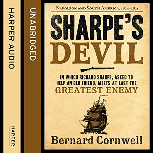 Sharpe's Devil: Napoleon and South America, 1820 - 1821 audiobook cover art