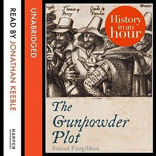 The Gunpowder Plot: History in an Hour cover art