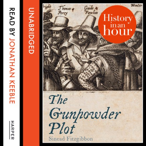 The Gunpowder Plot: History in an Hour audiobook cover art