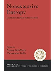 Nonextensive Entropy: Interdisciplinary Applications (Santa Fe Institute Studies on the Sciences of Complexity)