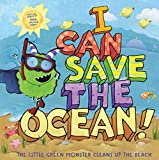 I CAN SAVE THE OCEAN: The Little Green Monster Cleans Up the