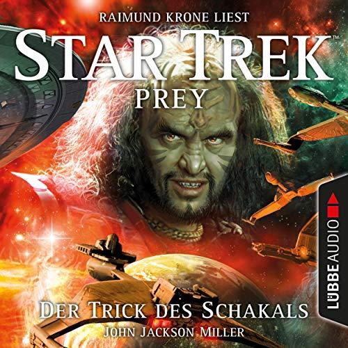 Der Trick des Schakals: Star Trek Prey 2