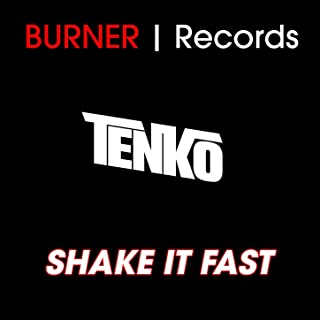 Shake It Fast