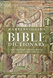Best Bible Dictionaries - HarperCollins Bible Dictionary - Revised & Updated Review