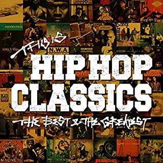 THIS IS HIP HOP CLASSICS-THE BEST&THE GREATEST