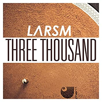 Three Thousand (Radio Edit)