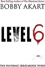 Pandemic: Level 6