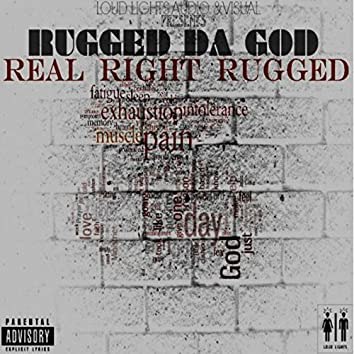 Real Right Rugged