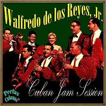 Perlas Cubanas: Cuban Jam Session
