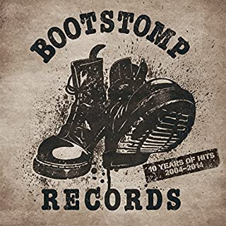 "BOOTSTOMP ""10 YEARS OF HITS"" 2004-2014"