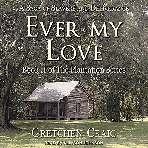 Ever My Love audiobook cover art