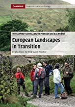 European Landscapes in Transition (Cambridge Studies in Landscape Ecology Book 0)