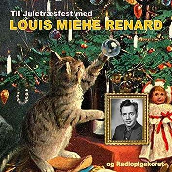 Til juletræsfest med Louis Miehe Renard
