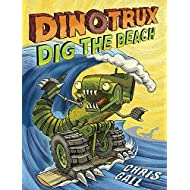 Dinotrux Dig the Beach (Dinotrux (3))