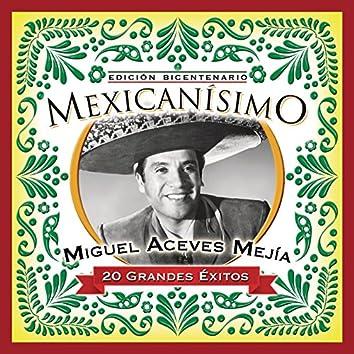Mexicanisimo-Bicentenario / Miguel Aceves Mejia