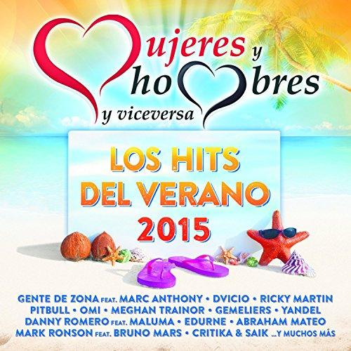 Mujeres Y Hombres Y Viceversa: Los Hits Del Verano 2015