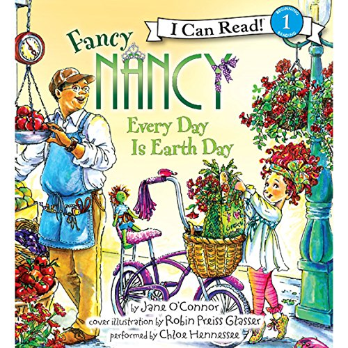 Fancy Nancy: Every Day Is Earth Day audiobook cover art