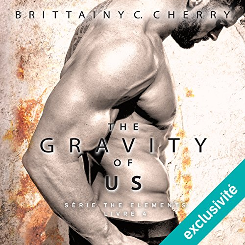 The gravity of us: Elements 4 [French Version] audiobook cover art