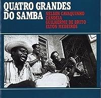 Quatro Grandes Do Samba by NELSON CAVAQUINHO.CANDELA.GUILHERME DE BRITO.ELTON MEDEIROS