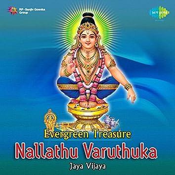 Evergreen Treasure - Nallathu Varuthuka