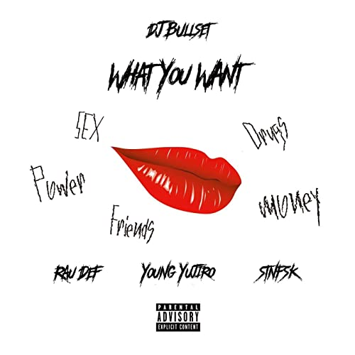 What You Want (feat. RAU DEF & Young Yujiro) [Explicit]