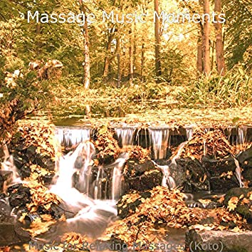 Music for Relaxing Massages (Koto)