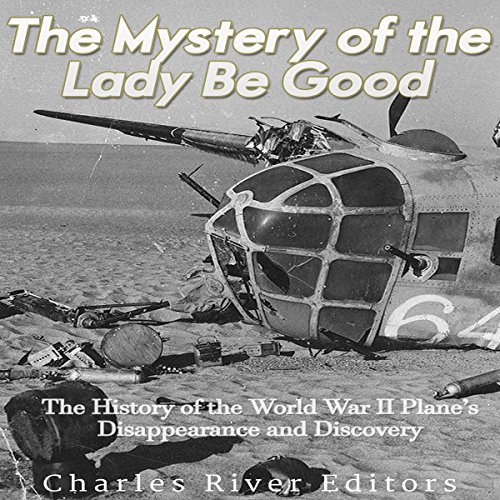 The Mystery of the Lady Be Good audiobook cover art