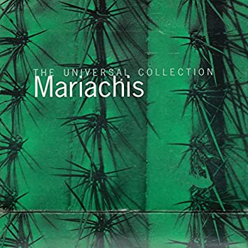 Mariachis The Universal Collection