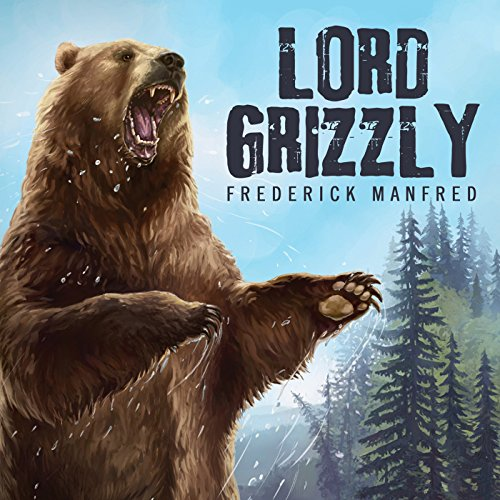 Lord Grizzly audiobook cover art