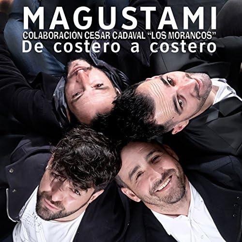 Magustami feat. César Cadaval (Los Morancos)