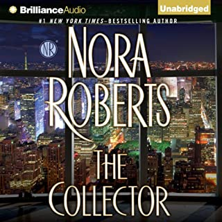 The Collector                   Written by:                                                                                                                                 Nora Roberts                               Narrated by:                                                                                                                                 Julia Whelan                      Length: 15 hrs and 44 mins     51 ratings     Overall 4.5