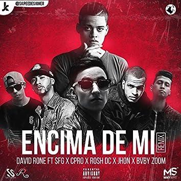 Encima de Mi (Remix)