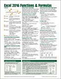 Microsoft Excel 2016 Functions & Formulas Quick Reference Card - Windows Version (4-page Cheat Sheet focusing on examples and context for ... functions and formulas - Laminated Guide)