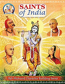 Bal Mukund: Saints of India (Bal Mukund Inspiring Stories for Children Book 6) by [Swami Mukundananda]