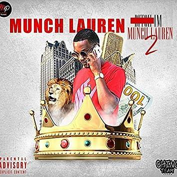 Bitch Im Munch Lauren 2