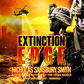 Extinction Edge     Extinction Cycle, Book 2              By:                                                                                                                                 Nicholas Sansbury Smith                               Narrated by:                                                                                                                                 Bronson Pinchot                      Length: 8 hrs and 3 mins     1,275 ratings     Overall 4.5