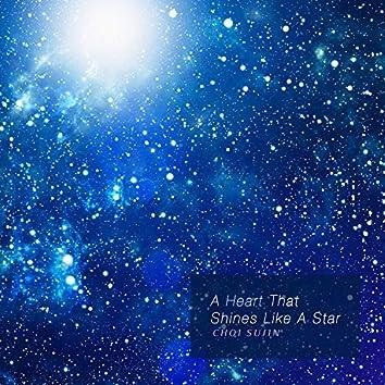 A Heart That Shines Like A Star