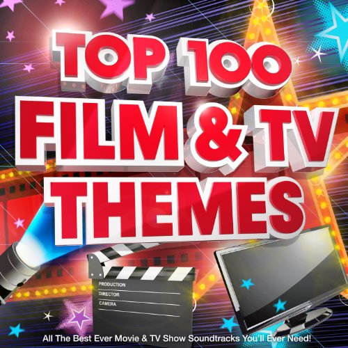Top 100 Film & Tv Themes - All the Best Ever Movie & Tv Show Soundtracks You\'ll Ever Need!