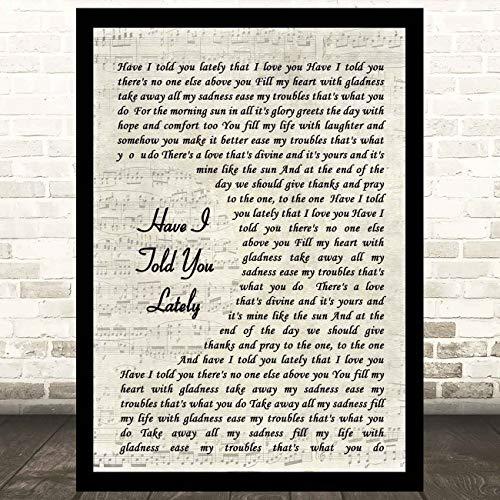 EaYanery Have I Told You Lately Song Lyric Vintage Script Quote Art Canción Lyric Print grandes regalos 14x28 pulgadas con marco