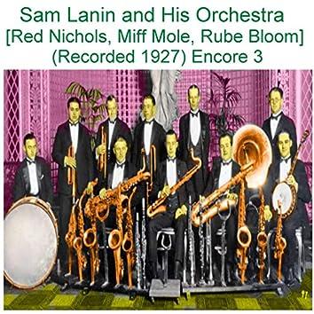 Sam Lanin and His Orchestra (Red Nichols, Miff Mole, Rube Bloom) [Recorded 1927] [Encore 3]