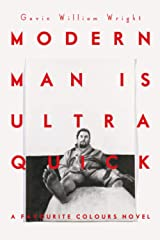 Modern man is ultra quick Paperback