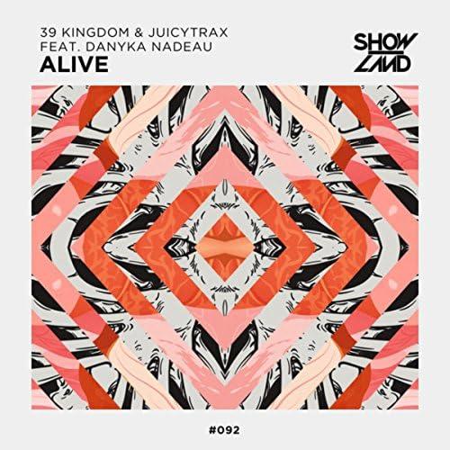 39 Kingdom & JuicyTrax feat. Danyka Nadeau