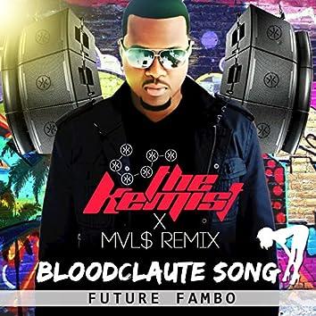 Bloodclaut Song (The Kemist & MVL$ Remix)