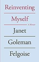 Reinventing Myself: a memoir