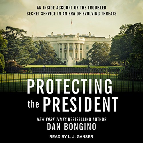 Protecting the President audiobook cover art