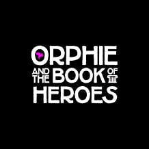 Best orphie and the book of heroes songs Reviews