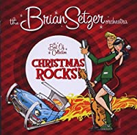 Christmas Rocks: The Best of Collection by Brian Setzer Orchestra (2008-10-07)