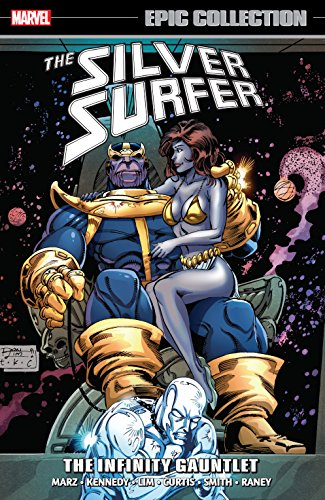 Silver Surfer Epic Collection: The Infinity Gauntlet (Silver Surfer (1987-1998)) (English Edition)