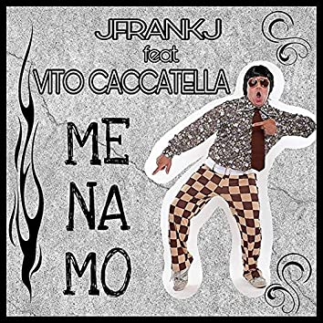 Me Na Mo (feat. Vito Caccatella)