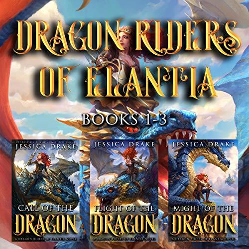 Dragon Riders of Elantia Books 1-3 Audiobook By Jessica Drake cover art